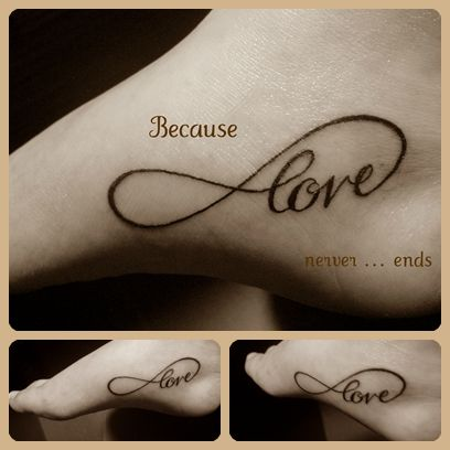 Because love never ends: Tattoo Ideas, Love Tattoo, Style, Infinity Tattoo, Feet Tattoo, Trees Tattoo, A Tattoo, Things, Infinity Love