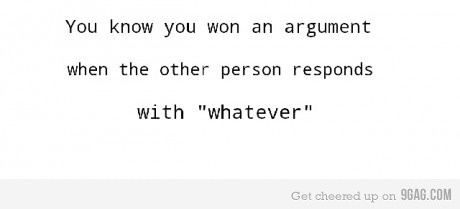 And that is how you win an argument