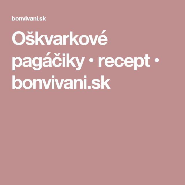 Oškvarkové pagáčiky • recept • bonvivani.sk