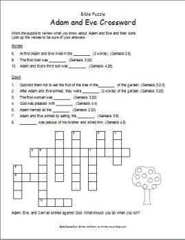 This crossword contains key words from the stories of Adam and Eve and their sons. You will need one copy of the first page for each student. The second page is an answer key for the teacher. Click...