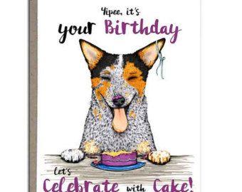 Australian Cattle Dog Birthday Card Blue Heeler Red Handmade Greeting Cards 4x5 Celebrate With Cake
