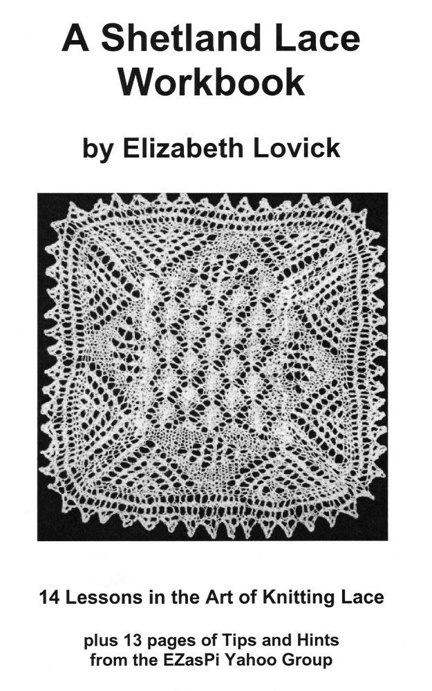 pdf of the Shetland Lace Workbook by Elizabeth Lovick. $12.00, via Etsy.