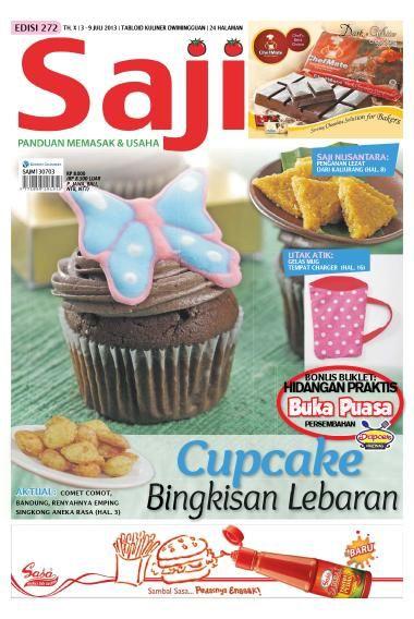 Tabloid Saji / ED 272 2013, edisi Cupcake Bingkisan Lebaran. Beli SAJI edisi ini dalam format e-magazine di sini >> http://www.getscoop.com/majalah/saji-ed-272-2013