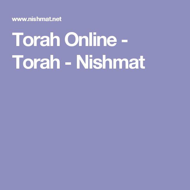 Torah Online - Torah - Nishmat