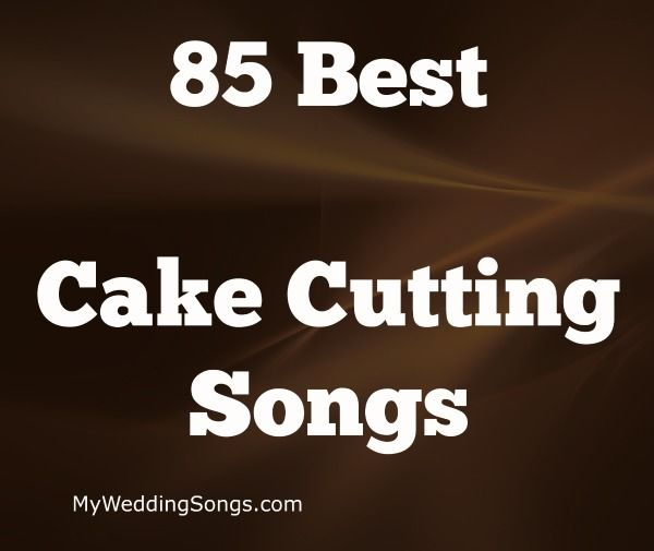 Cake Cutting Songs are played while the bride and groom cut their wedding cake and feed each other a piece of the wedding cake they just cut.