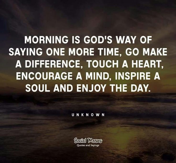 Good Morning Spiritual Quotes Extraordinary 226 Best Inspirational Sayings Images On Pinterest  Thoughts