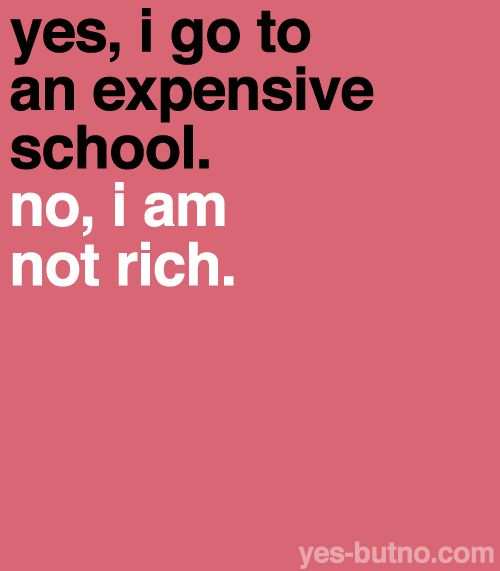 It's called scholarships, grants, and loans. If your dream school is expensive, apply for financial aid before telling yourself you can't go there.