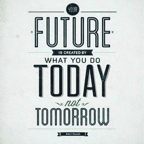 Ricorda: Il tuo futuro è fatto da quello che farai oggi, non domani... buona giornata!    #adhocband #enjoy #live #music #rock #pensierimattutini #amici #Padova #Treviso #Verona #Vicenza #Venezia