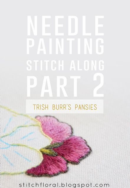 Needle Painting stitch along: Part 2  #handembroidery #needlework #needlepainting #stitching