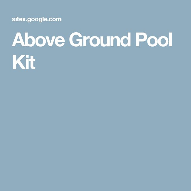 Above Ground Pool Kit