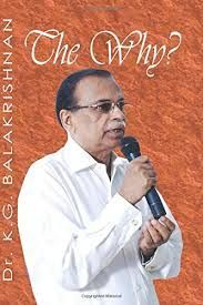 Image result for The Why? Global poetry english. Dr.K.G,Balakrishnan is a popular bilingual poet globally read. Signature work 'The Why? from Amazon.com USA.(12/2014)
