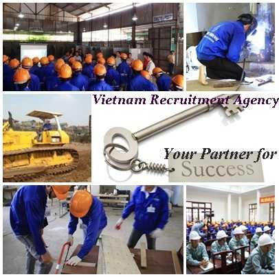 Dear Sir/ Madam   We would like to introduce about our company. We are Vietnam Recruitment Company.   Vietnam Recruitment Company supply all types of Vietnam labors with good quality and experience. Vietnam Recruitment Company is looking to establish prosperous alliance in the field of manpower recruitment from the lower, operational to executive level. If your company is looking to develop further relation in this prospective, Vietnam Recruitment Company really eager to collaborate with ...