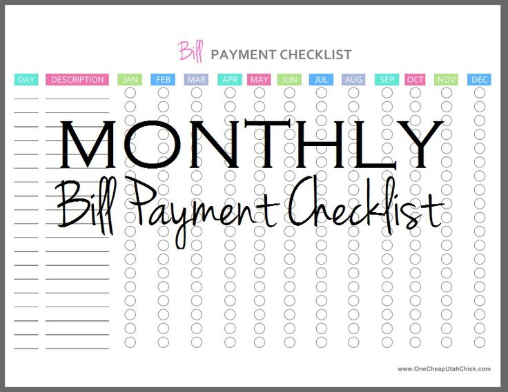 Use my monthly bill pay checklist and keep track of what