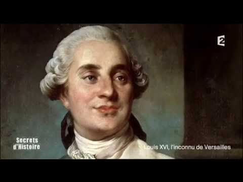 Secrets d'histoire - Louis XVI, l'inconnu de Versailles