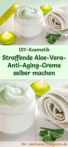 DIY-Geschenkidee: Aloe Vera Kosmetik selber machen - Rezept für eine selbst gemachte, straffende Aloe Vera Anti-Aging-Creme - regt die Zellerneuerung, glättet und polstert die Haut auf ... #diy #aloevera #selbermachen