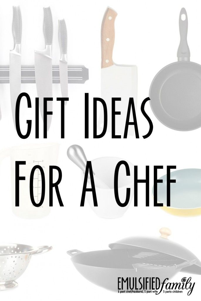 Gift Ideas for a Chef for Christmas, Father's Day or any Holiday.