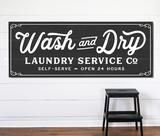 Wash and Dry Laundry Service Co Sign