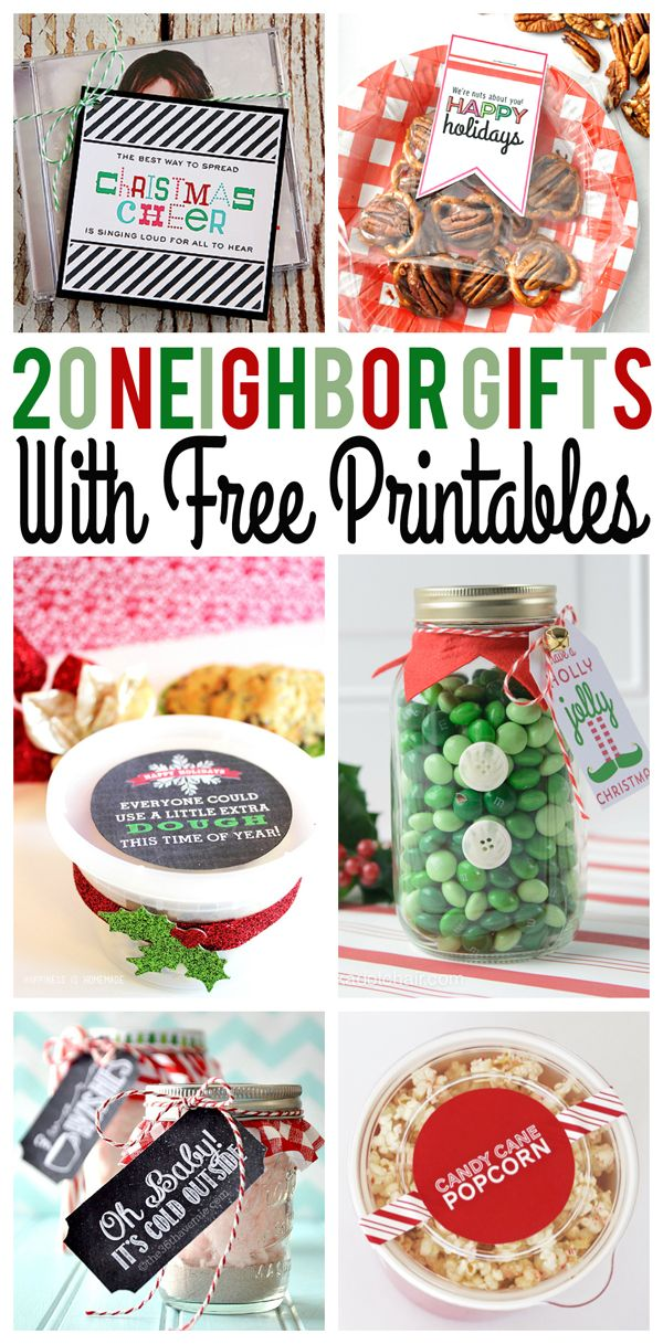 20 neighbor gift ideas with printables!  Just what I need!