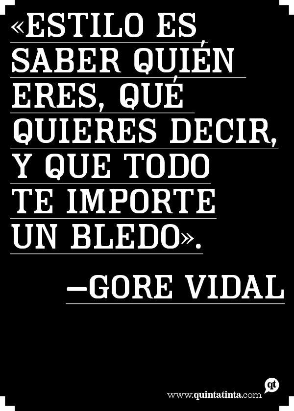 Una cita de Gore Vidal.