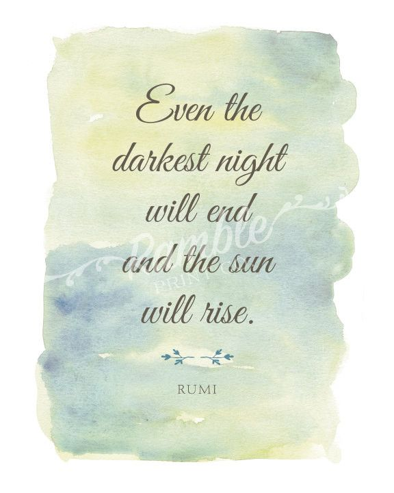 Darkest Night - Rumi Quote Art Print
