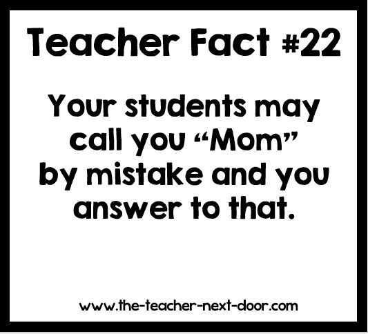 "Happened a million times. Find more Teacher Humor at the Teacher Next Door's ""Teacher Humor"" Pinterest board."