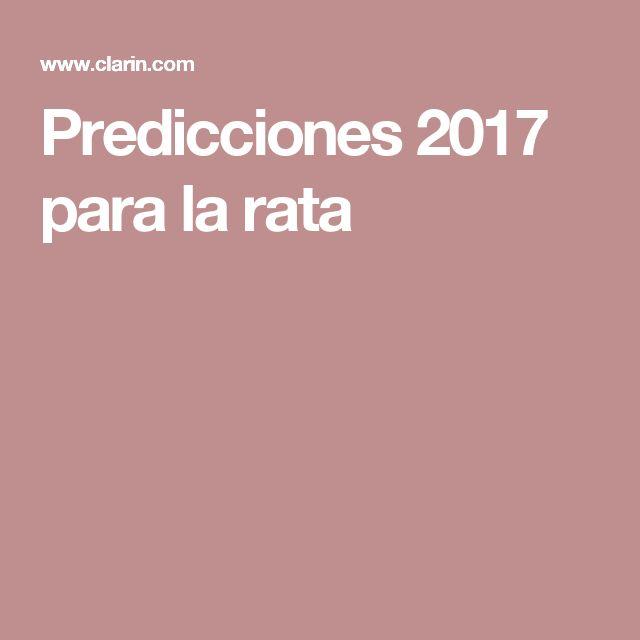 Predicciones 2017 para la rata