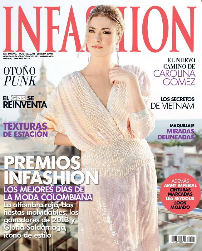 Gloria Saldarriaga, Icono de moda de la Revista INFASHION en 2013!