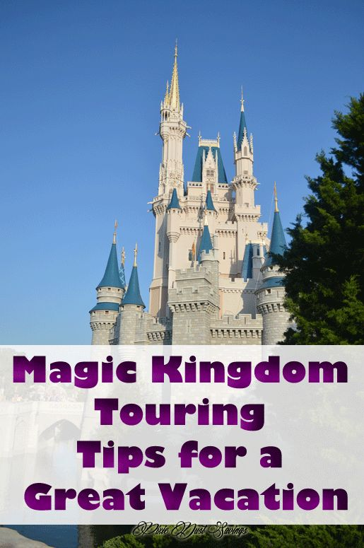 Walt Disney World Tips - Magic Kingdom Touring Tips for a Great Vacation