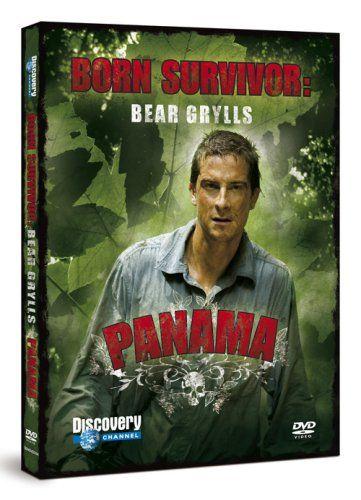 Bear Grylls: Born Survivor - Panama [DVD]: Amazon.co.uk: Bear Grylls: DVD & Blu-ray