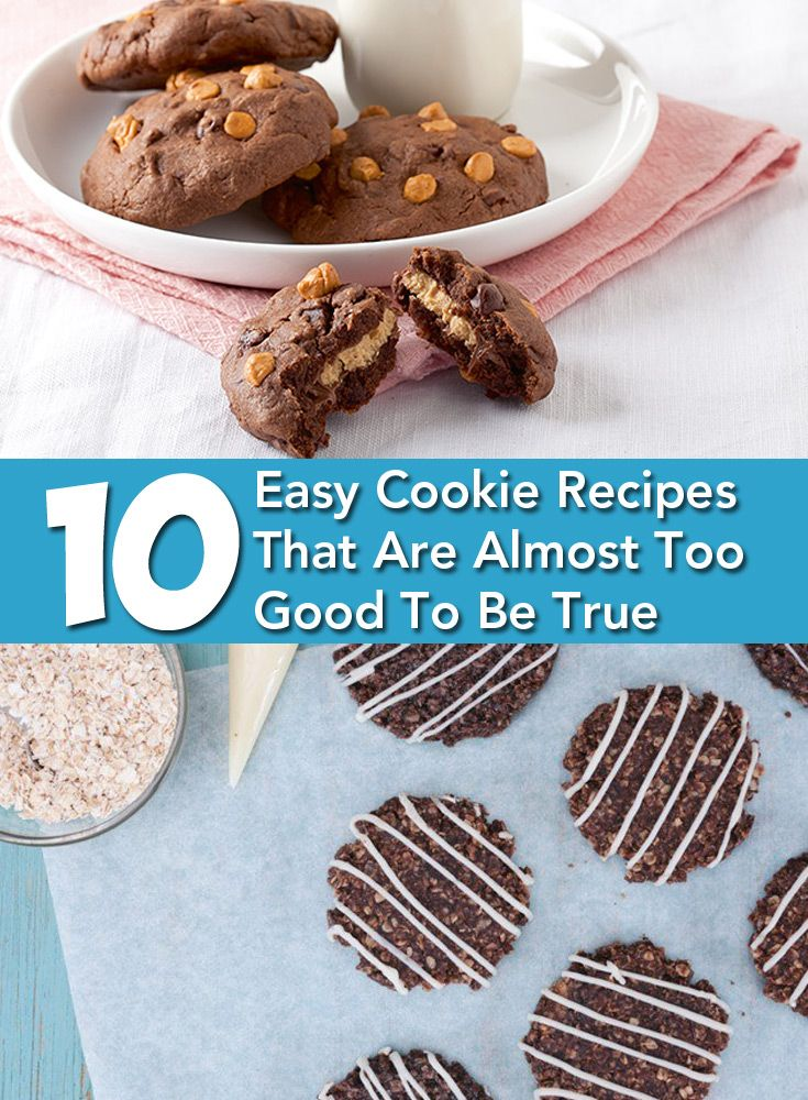 Easy Cookie Recipes That Are Almost Too Good To Be True Easy Cookie Recipes Easy Cookies Easy To Make Cookies