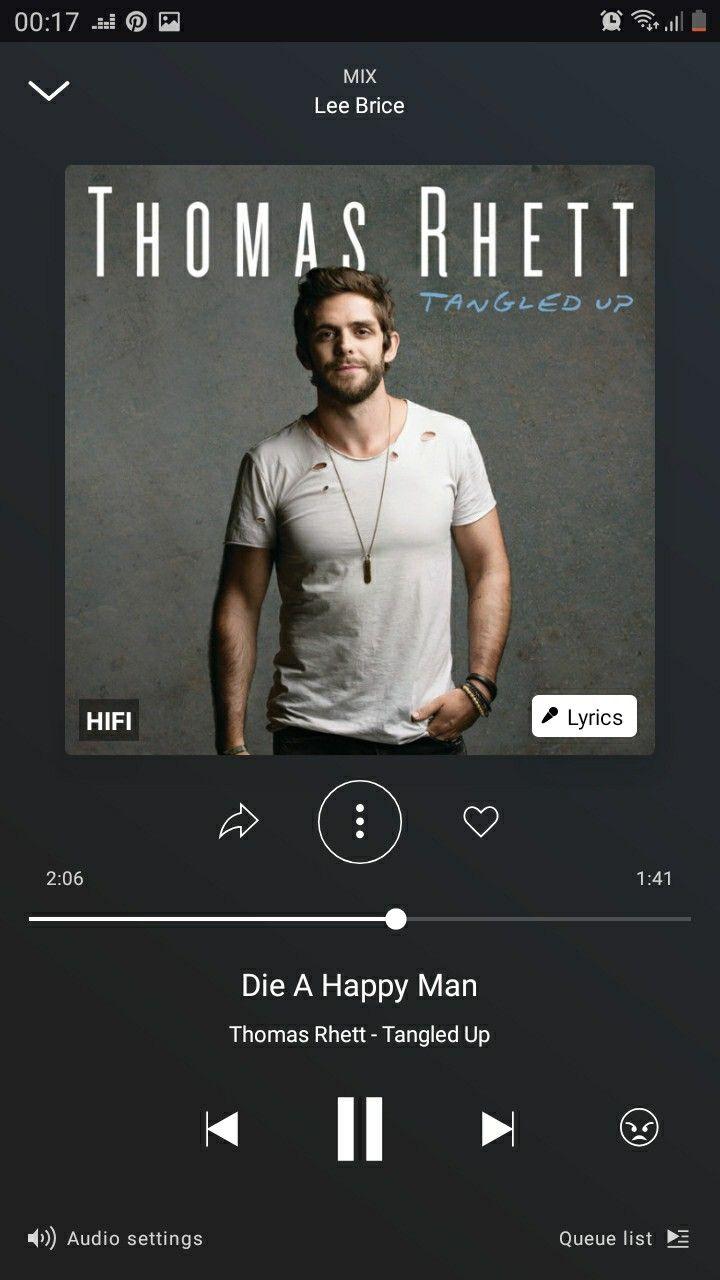Thomas Rhett Die A Happy Man Country Music Lyrics Wedding Love Songs