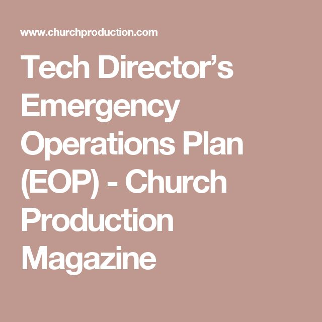 Tech Director's Emergency Operations Plan (EOP) - Church Production Magazine