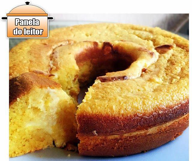 PANELATERAPIA - Blog de Culinária, Gastronomia e Receitas: Panela do Leitor: Bolo de Milho com Requeijão
