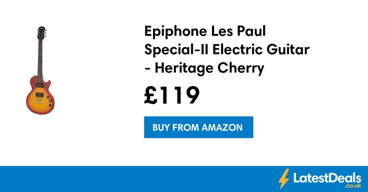 Epiphone Les Paul Special-II Electric Guitar - Heritage Cherry Sunburst Save £26, £119 at Amazon
