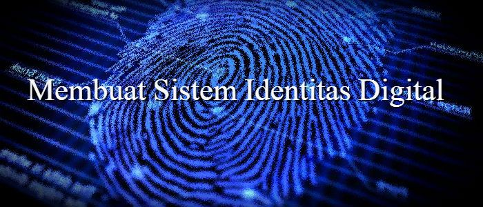 Pembuktian identitas ternyata sangat penting. Merancang sistem identitas digital yang solid mungkin merupakan masalah terbesar di era transformasi digital.