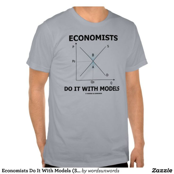 36 best images about economics quotes humour and for T shirt on demand