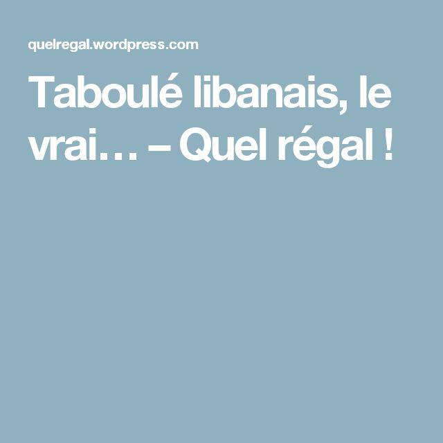 Taboulé libanais, le vrai… – Quel régal !