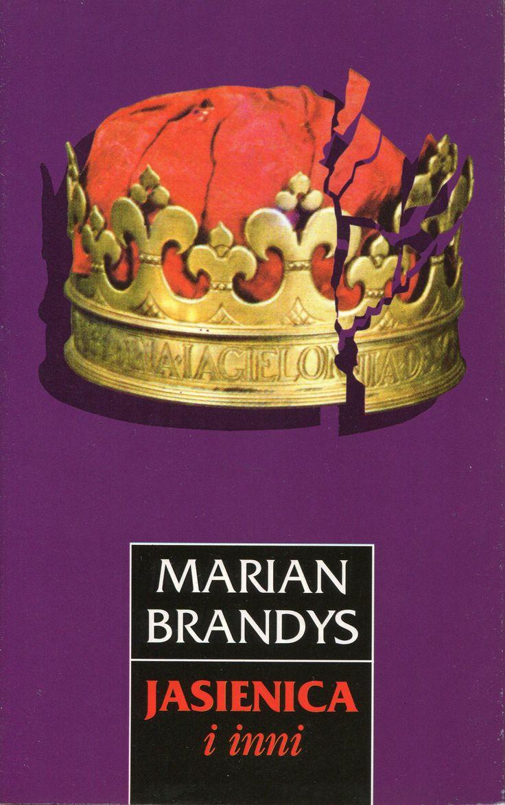 """""""Jasienica i inni"""" Marian Brandys Cover by Janusz Wysocki Published by Wydawnictwo Iskry 1995"""