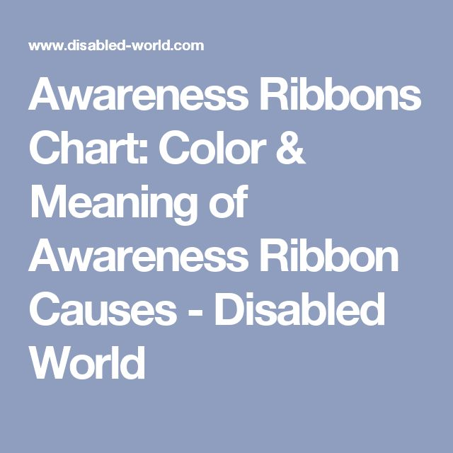 7 Best Ribbon Color Meanings Images On Pinterest Awareness Ribbons