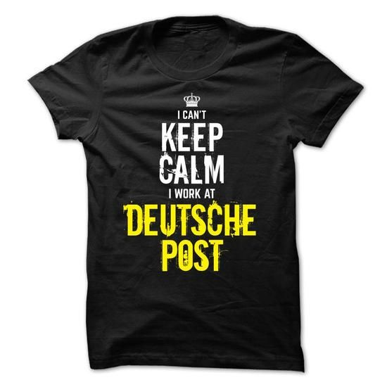 Special - I Cant keep calm, i work at DEUTSCHE POST - #easy gift #grandma gift. TAKE IT => https://www.sunfrog.com/Funny/Special--I-Cant-keep-calm-i-work-at-DEUTSCHE-POST.html?68278