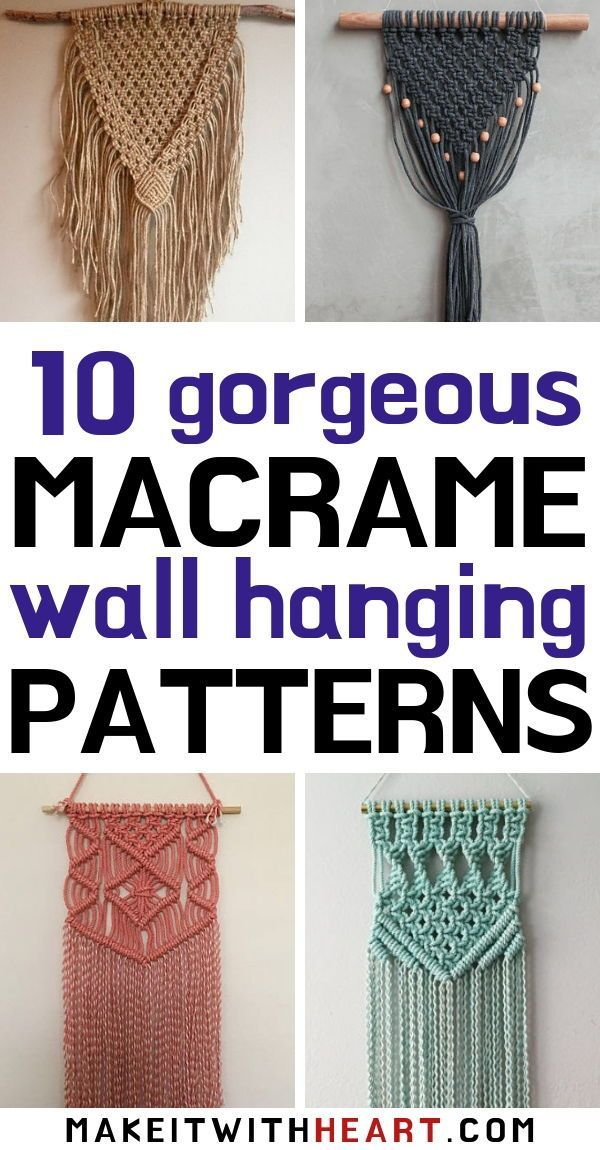 10 Gorgeous Macrame Patterns For Boho Wall Hangings Macrame Patterns Tutorials Macrame Wall Hanging Diy Macrame Patterns