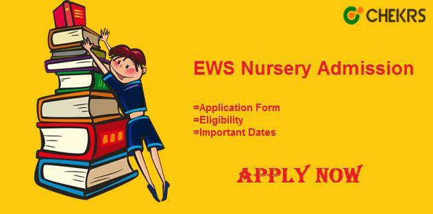 EWS Nursery Admission 2018-19 #Applynow https\/\/schoolschekrs - admission forms for schools
