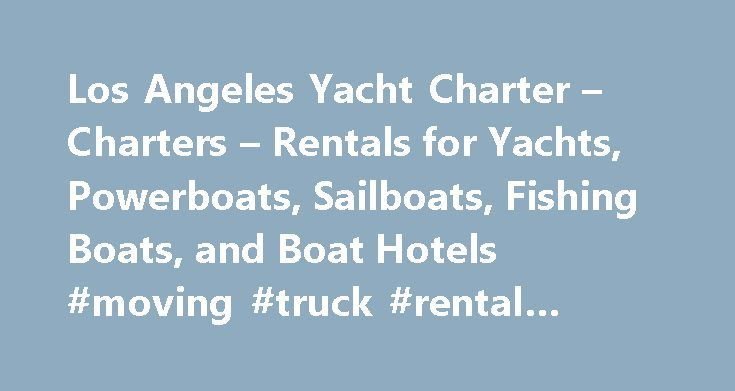17 best ideas about pilothouse boat on pinterest for Los angeles fishing charters