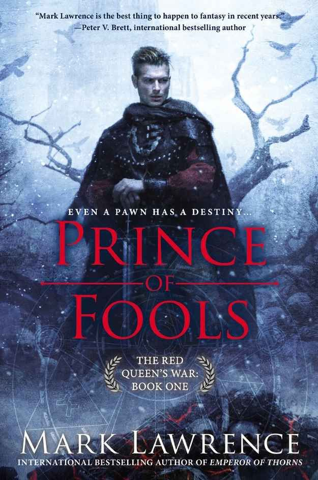 Prince of Fools by Mark Lawrence - Reading this now.
