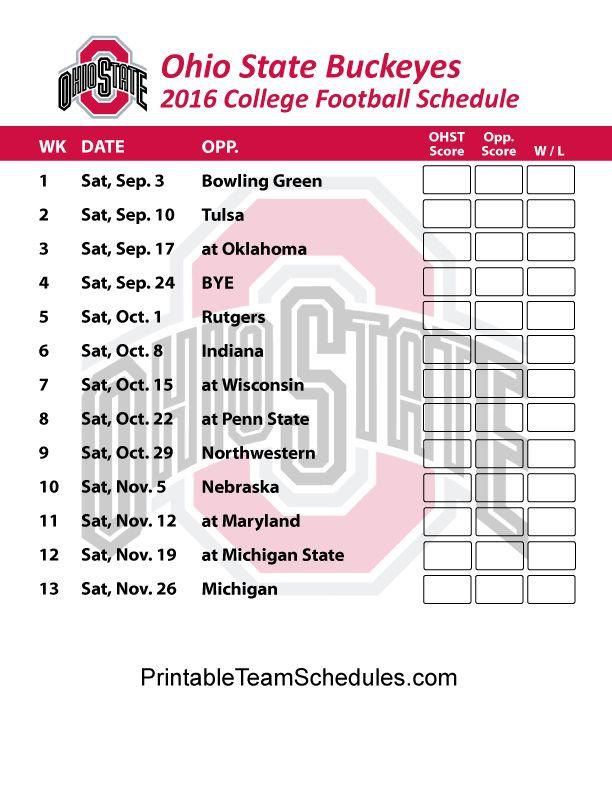 Ohio State Buckeyes Football Schedule 2016. Printable Schedule Here - http://printableteamschedules.com/collegefootball/ohiostatebuckeyes.php