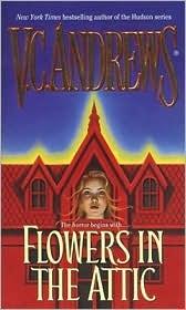 VC AndrewsWorth Reading, Attic Dollanganger, Reading Book, Book Worth, Creepy Book, Vc Andrew, Dollanganger Series, Favorite Book, Book Series