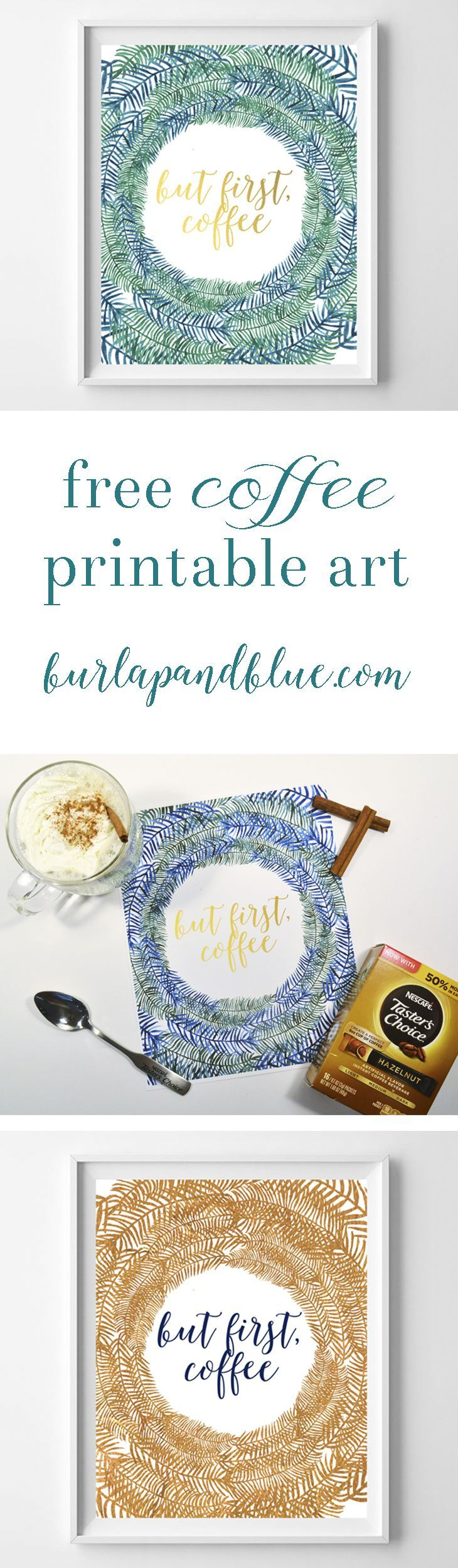 """but first, coffee"" free printable art in two color schemes-copper and navy, and green, navy and teal. Great kitchen art or the perfect gift for a coffee-loving friend"