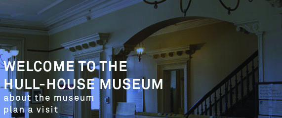 Jane Addams' Hull House Museum - free admission (suggested $5 donation)