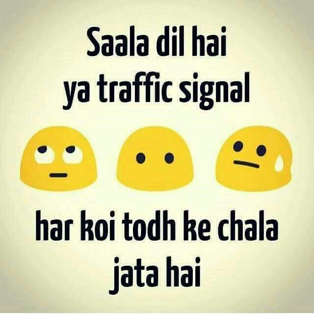 Marjana Dil Hai Ya Traffic Signal Har Koi Todh Ke Chala Jata Hai