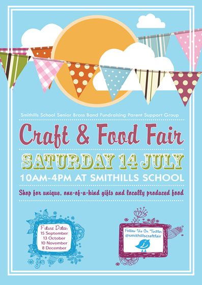 14 best fair images on pinterest posters flyer design and smithills july craft food fair flyer we will be here on saturday see you stopboris Images